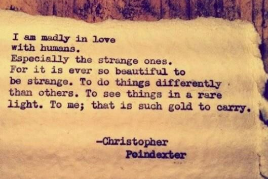 strange humans christopher poindexter quote